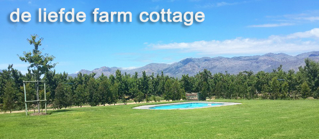 DE LIEFDE FARM COTTAGE, CERES